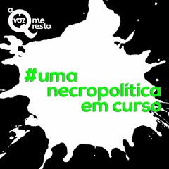 2# Uma Necropolítica Em Curso