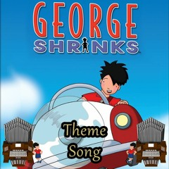George Shrinks Theme Song Organ Cover