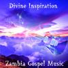 Zambia Gospel Music, Pt. 9