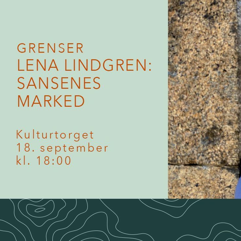 Lena Lindgren: Sansenes marked