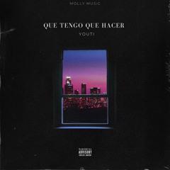 Youti - Que Tengo Que Hacer [OfficialAudio]