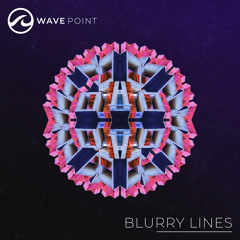 Wave Point - Blurry Lines - Even Smoother