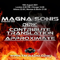 Dirk - Host Mix - MAGNA SONIS 068 (18th August 2021) on TM-Radio