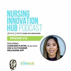 Nursing Innovation Hub Podcast Episode #13