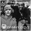 Justin Bieber Ft. Quavo - Intentions (Danny Dove Remix)