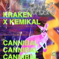 Kraken X Kemikal - Cannibal