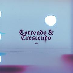 Correndo&Crescendo (prod.TiagoPolar)(Bônus)