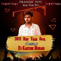Local Party (New - Year - Spcl) Remix Dj Karthik Murari 9640325879