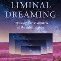The Magical Mystery Tour Dec 11 2020 Liminal Dreams Exploring Mind & Consciousness Jennifer Dumpert