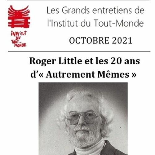 Entretien avec Roger Little