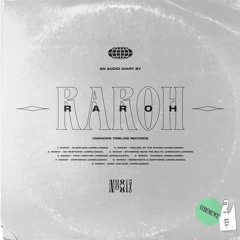 №015 Audio Diary by Raroh