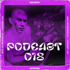 Podcast Massakre #18 - JACK DE MARSEILLE