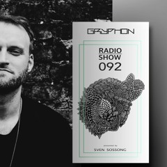 GRYPHON RadioShow092 with Luca B - exclusive studiomix [Gryphon, Germany]