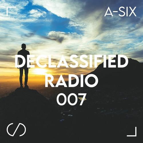 Declassified Radio Episode #007 | A-SIX