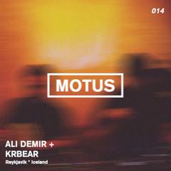 Motus Podcast Series // 014 - Ali Demir & KrBear (Distrakt Audio)