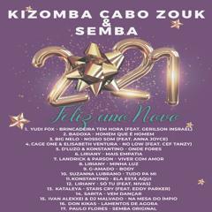 Kizomba , Cabo Zouk e Semba Mix Janeiro 2021