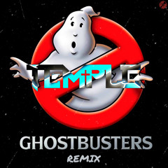 TEMPLE - GHOSTBUSTERS DNB REMIX [FREE DOWNLOAD]