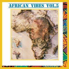 African Vibes 5 (2021 African Music Mix By DJ Dubaku Ft Tiwa Savage ,Rhema,Burna Boy,Sha Sha)