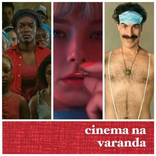 EP 256 – Borat: Fita de Cinema Seguinte   O que Ficou para Trás   Swallow   Tenet   44ª Mostra SP