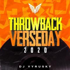 Dj Vyrusky - Throwback Verseday 2020