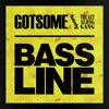 Bassline (Kenny Dope O'Gutta Dubba)