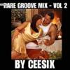 Rare Groove Mix - Vol 2