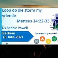 18 Julie 2021 Erediens Olv Ds Bennie Powell MP3