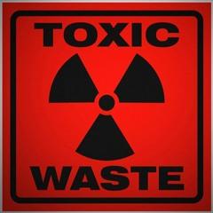 Toxic Waste - Dj Pandemora(Download)