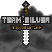[Team Silver: Trapped in Time] Main Menu