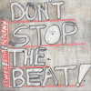 Don't Stop the Beat (Coucheron Remix) [feat. Sheldon Blackman & Essa Cham]