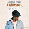 Harrison Crump Featuring Dinky Kunene (Tolerated Radion Version) (Original)