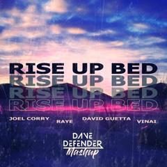 Joel Corry, Raye & David Guetta vs Vinai - Rise Up Bed (Dave Defender Mashup)   FREE DOWNLOAD