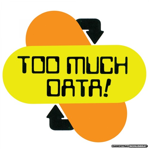 DJ Haus - Too Much Data (Patrick Topping Remix)