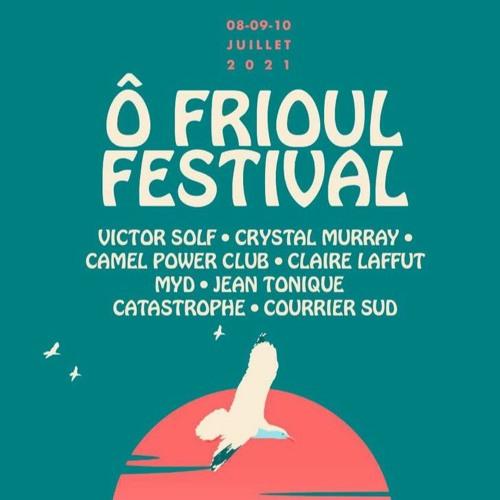 Ô Frioul festival 8,9,10 juillet