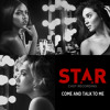 """Come And Talk To Me (From """"Star"""" Season 2)"""