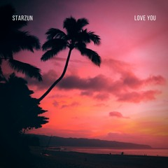 Love You (Release Friday 30.07.21)