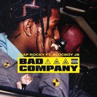 A$AP Rocky - Bad Company (Ft. BlocBoy JB)