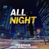 All Night( feat Jeff Timmons of 98 Degrees)