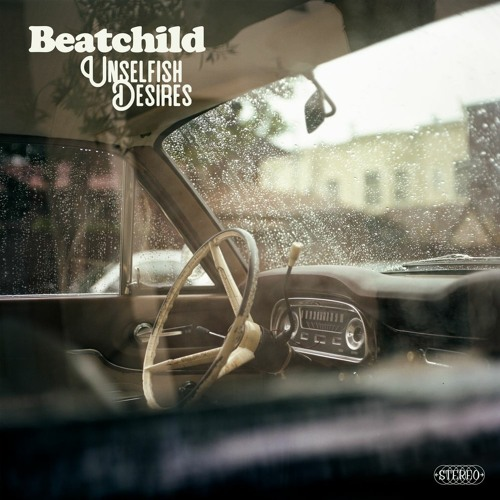Beatchild - Unselfish Desires