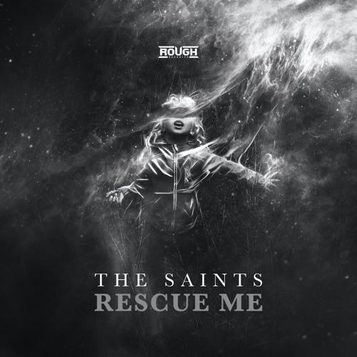 The Saints - Rescue Me (OUT NOW)