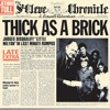 Thick As A Brick (Part 1) (1997 Remastered Version)