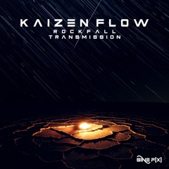 Kaizen Flow - Transmission [OUT NOW]
