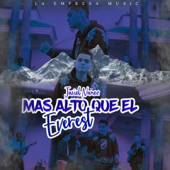 Jasiel Nuñez - Mas Alto Que El Everest