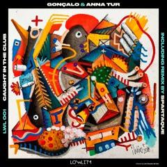 Anna Tur & Goncalo - KAP Evenings (Original Mix)