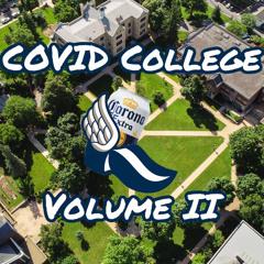 Covid College Vol. 2