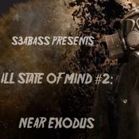 ILL State Of Mind #2: Near Exodus Artwork