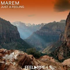 FEEL HYPE: MareM - Just A Feeling (Original Mix) | FEE102
