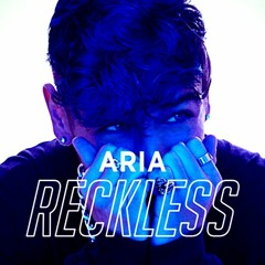 ARIA - Reckless (Reviny Remix) [BUY = Free Download]