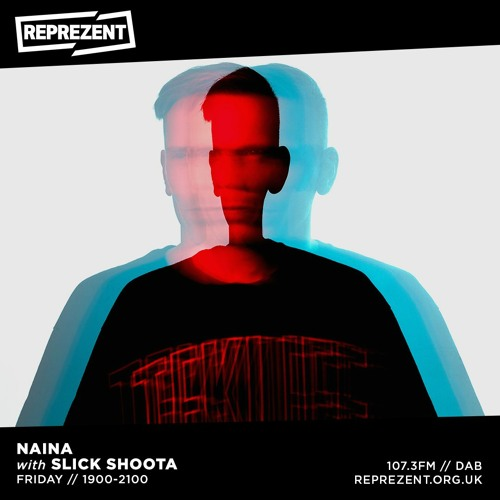 in the mix for NAINA on Reprezent 107.3 FM [22nd January 2021]