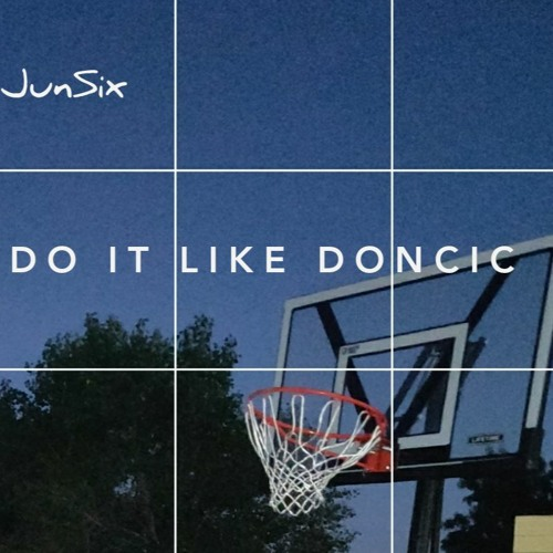 DO IT LIKE DONCIC